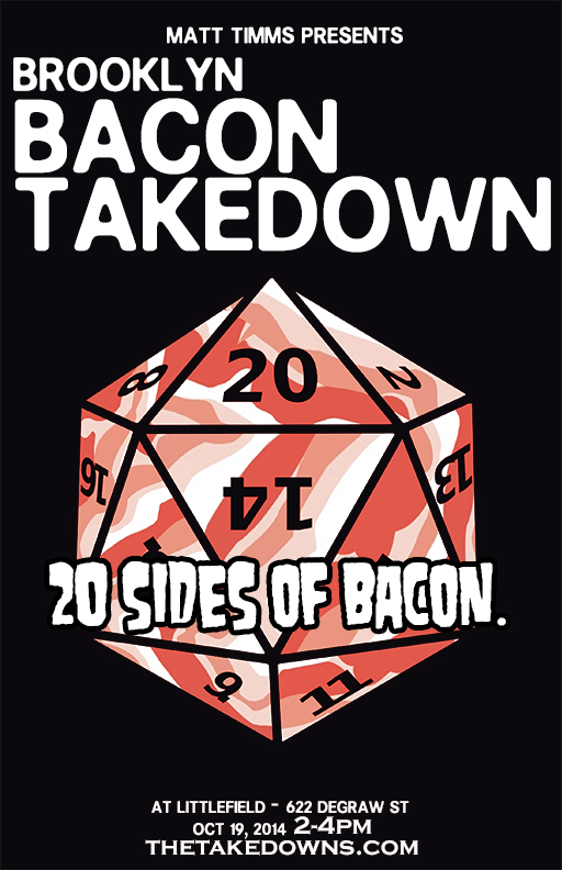 It's bacon, it's Brooklyn, it's the Brooklyn Bacon Takedown!